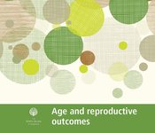 Image of Age and reproductive outcomes fact sheet