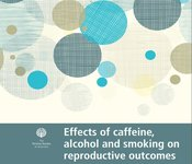 Image of Effects of caffeine, alcohol and smoking on reproductive outcomes factsheet